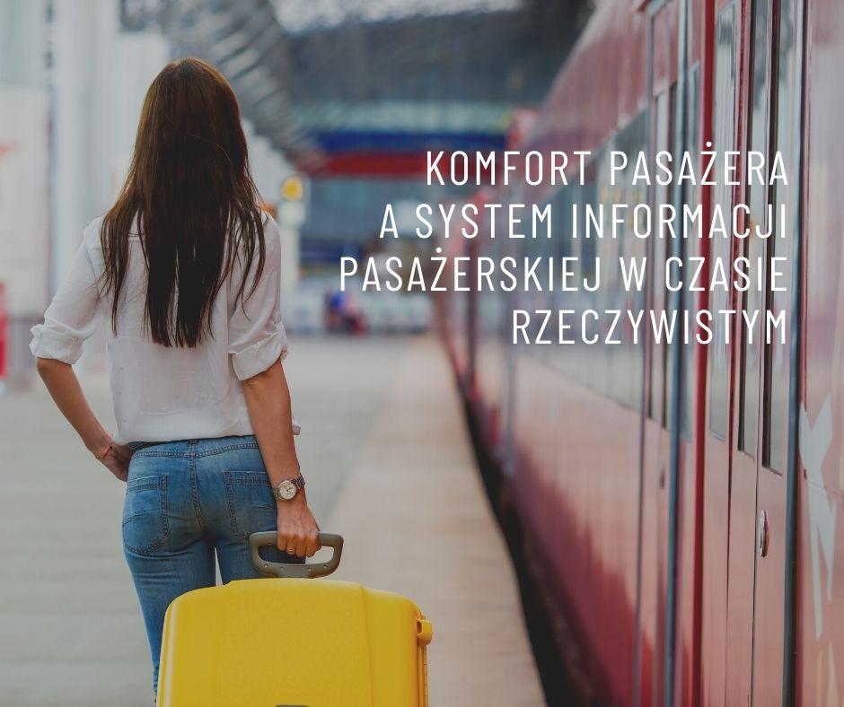 Komfort pasażera a informacja pasażerska