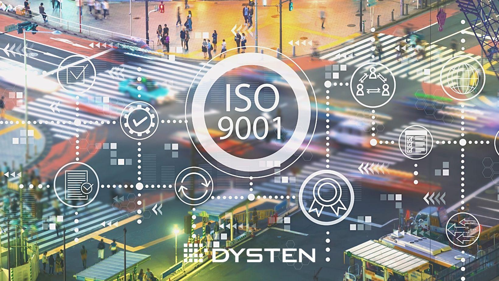 ISO 9001:2015 system zarządzania Dysten Sp z o.o.
